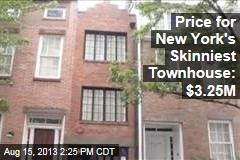Price for New York's Skinniest Townhouse: $3.25M