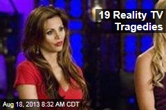 19 Reality TV Tragedies