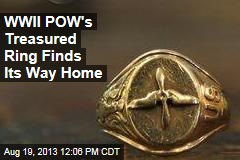 WWII POW's Treasured Ring Finds Its Way Home