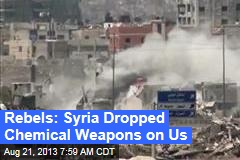Syria Rebels: Many Killed in Chemical Attack