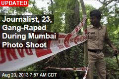 Journalist, 23, Gang- Raped During Mumbai Photo Shoot