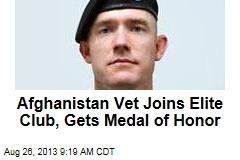 Afghanistan Vet Joins Elite Club, Wins Medal of Honor