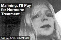 Manning: I'll Pay for Hormone Treatment