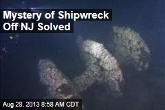 Mystery of Shipwreck Off NJ Solved