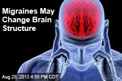 Migraines May Change Brain Structure