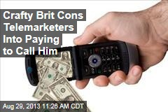 Crafty Brit Cons Telemarketers Into Paying to Call Him