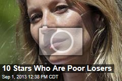 10 Stars Who Are Poor Losers