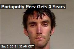 Portapotty Perv Gets 3 Years