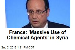 France: 'Massive Use of Chemical Agents' in Syria