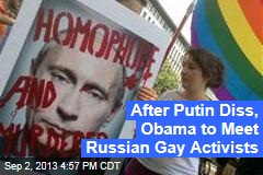 Obama To Meet With Gay Rights Activists In Russia