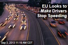 EU Looks to Make Drivers Stop Speeding