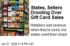 States, Sellers Drooling Over Gift Card Sales