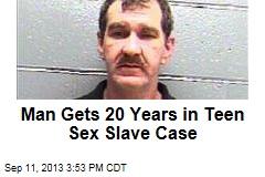 Man Gets 20 Years in Teen Sex Slave Case