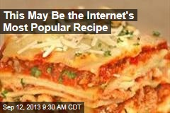 This May Be the Internet's Most Popular Recipe