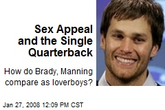 Sex Appeal and the Single Quarterback