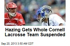 Hazing Gets Whole Cornell Lacrosse Team Suspended