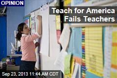 Teach for America Fails Teachers