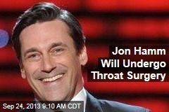 Jon Hamm Will Undergo Throat Surgery