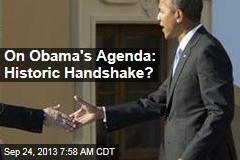 On Obama's Agenda: Historic Handshake?