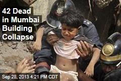 42 Dead in Mumbai Building Collapse