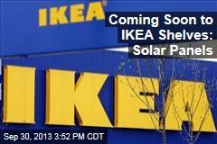 Coming Soon to IKEA Shelves: Solar Panels