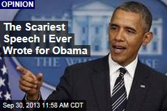 The Scariest Speech I Ever Wrote for Obama