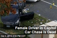Female Driver in Capitol Car Chase Is Dead