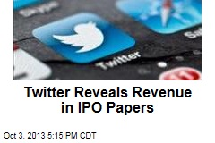 Twitter Revenue Revealed in IPO Papers