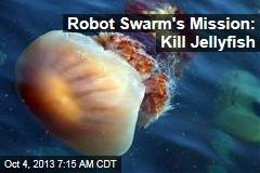 Robot Swarm's Mission: Kill Jellyfish
