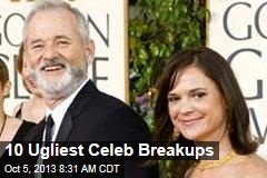 10 Ugliest Celeb Breakups