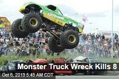 Monster Truck Wreck Kills 6