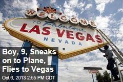 Boy, 9, Sneaks on to Plane, Flies to Vegas