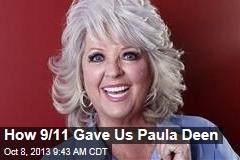 How 9/11 Gave Us Paula Deen