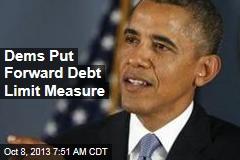 Dems Put Forward Debt Limit Measure