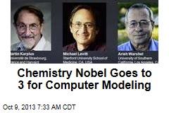 Chemistry Nobel Goes to 3 for Computer Modeling