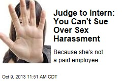 Judge to Intern: You Can't Sue Over Sex Harassment