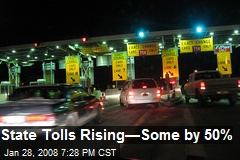 State Tolls Rising—Some by 50%