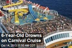 6-Year-Old Drowns on Carnival Cruise