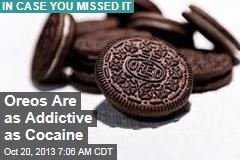 Oreos Are as Addictive as Cocaine