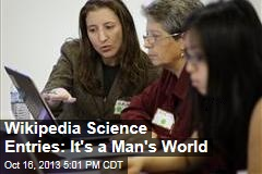 Wikipedia Science Entries: It's a Man's World