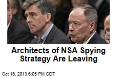 Architects of NSA Spying Strategy Are Leaving