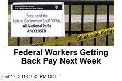 Federal Workers Getting Back Pay Next Week