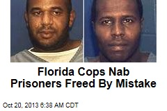Florida Cops Nab Prisoners Freed By Mistake