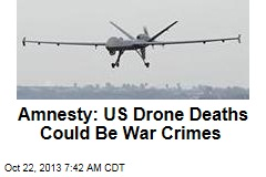 Amnesty: US Must Probe Drone Deaths