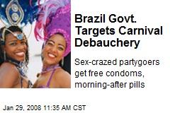 Brazil Govt. Targets Carnival Debauchery