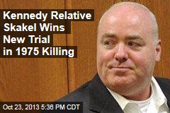 Kennedy Relative Skakel Wins New Trial in 1975 Killing