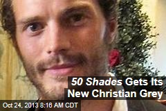 50 Shades Gets Its New Christian Grey