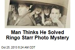 Man Thinks He Solved Ringo Starr Photo Mystery