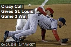 Crazy Call Gives St. Louis Game 3 Win