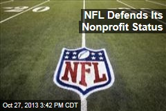 NFL Defends Its Nonprofit Status